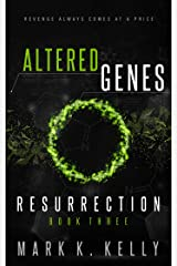 Altered Genes: Resurrection Kindle Edition