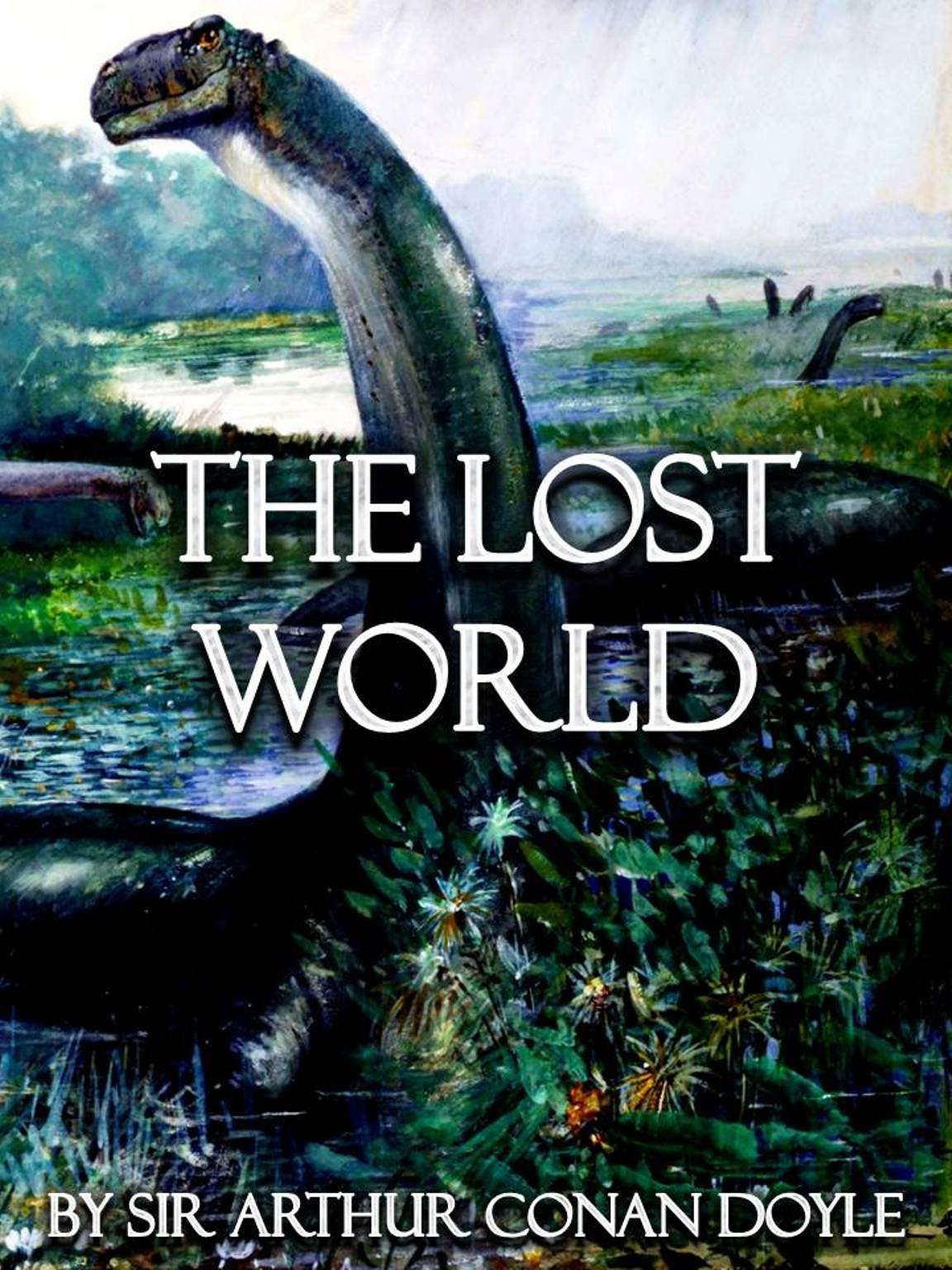 The Lost World [Illustrated] (Steampunk Adventures Book 9) (English Edition)