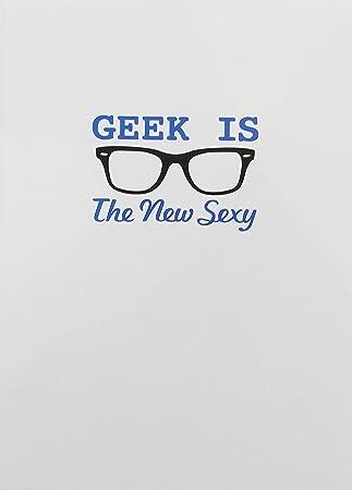Snorgcards Geek Is The New Sexy Joyeux Anniversaire Carte De