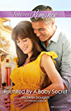 Mills & Boon : Reunited By A Baby Secret (The Vineyards of Calanetti)