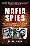 Mafia Spies: The Inside Story of the