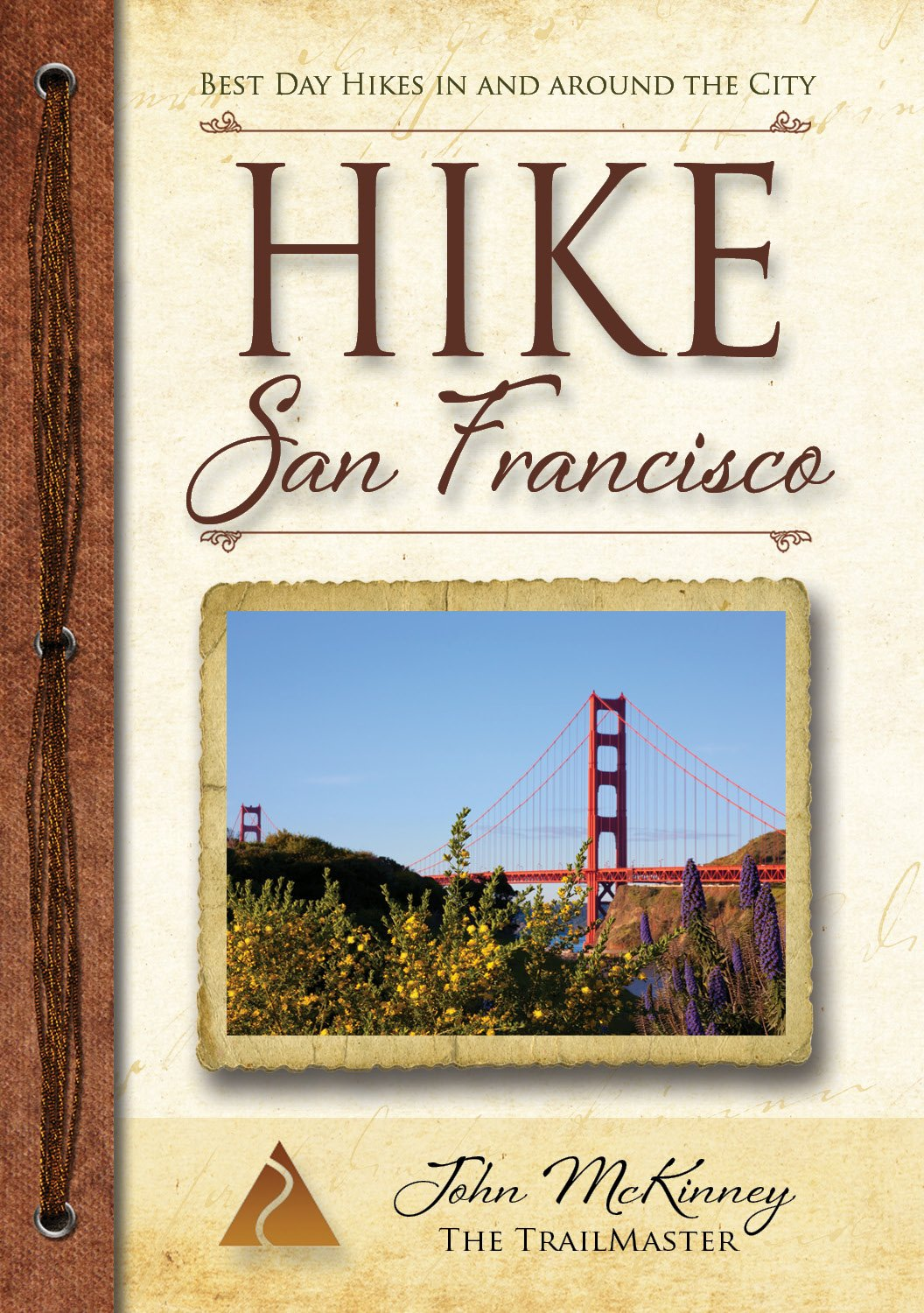 Download HIKE San Francisco: Best Day Hikes in and Around the City (Trailmaster Pocket Guides) (Volume 8) PDF