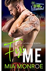 Fix Me: Tattoos and Temptation Book 2 Kindle Edition
