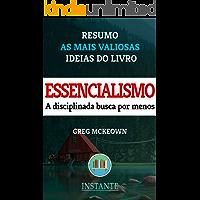 Essencialismo - Greg McKeown - Resumo: As ideias mais valiosas do livro