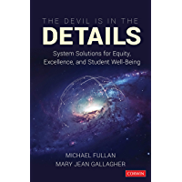 The Devil Is in the Details: System Solutions for Equity, Excellence, and Student Well-Being