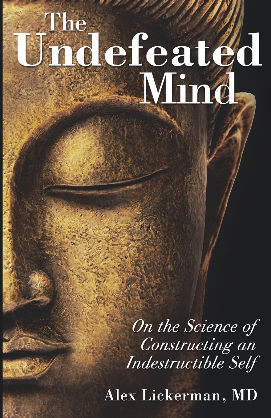 The Undefeated Mind: On the Science of Constructing an ...