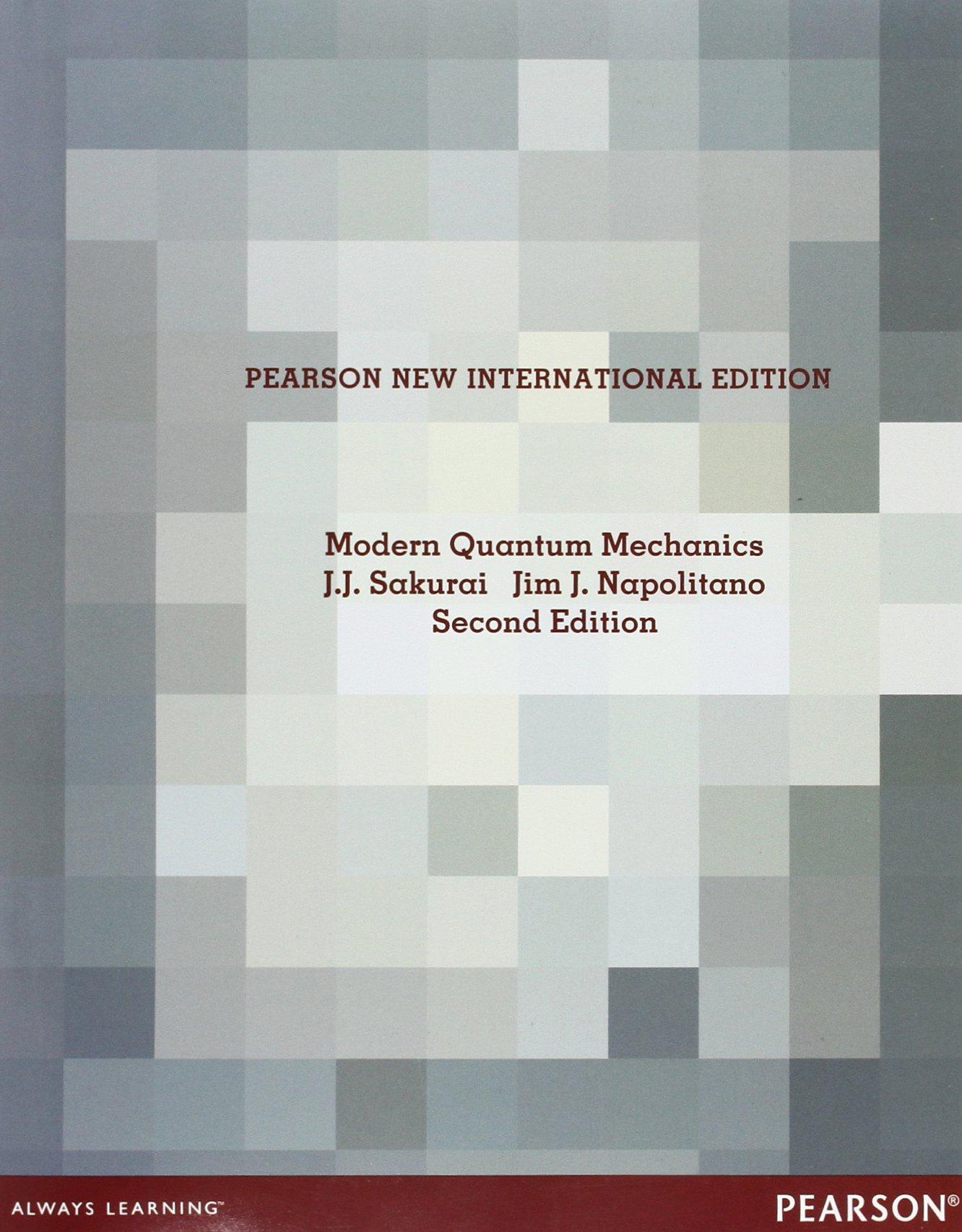 Modern Quantum Mechanics: Pearson New International Edition: Amazon ...