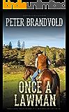 Once a Lawman (A Sheriff Ben Stillman Western)