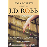 Vermoorde schoonheid (Eve Dallas Book 3)