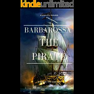 Barbarossa: Life Of Legend (Historical Figures Series)