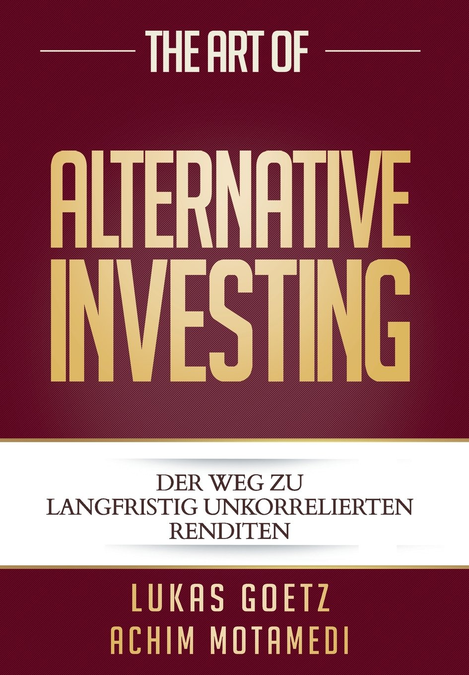 The Art of Alternative Investing (German Edition)