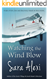 Watching the Wind Blow (The Greek Village Series Book 6)