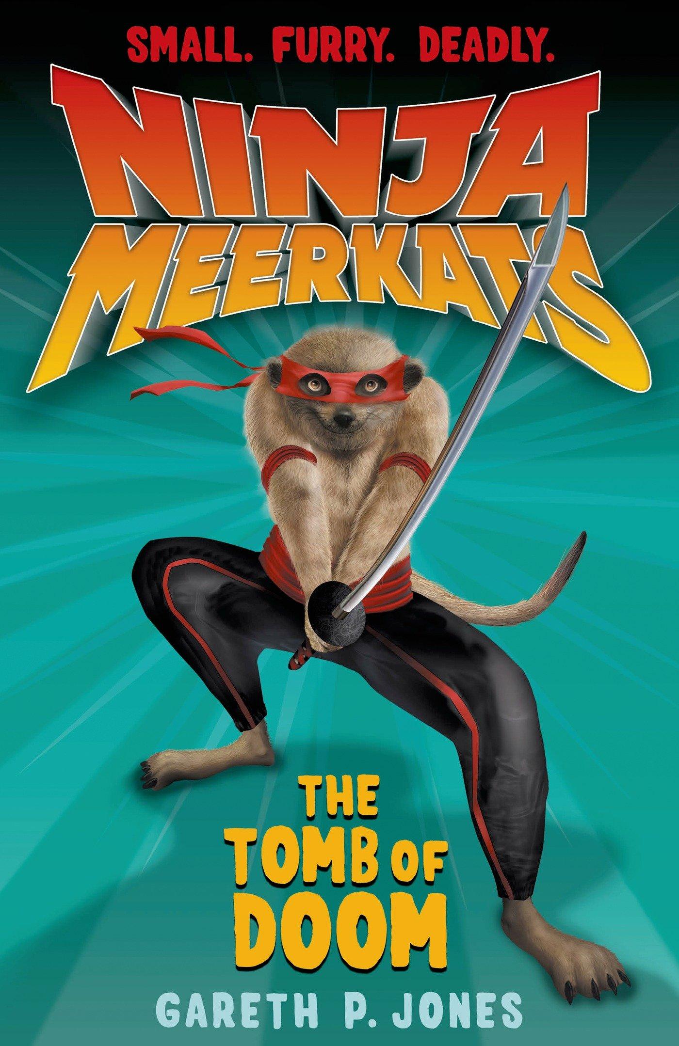 Ninja Meerkats (#5): The Tomb of Doom: Amazon.es: Gareth P ...