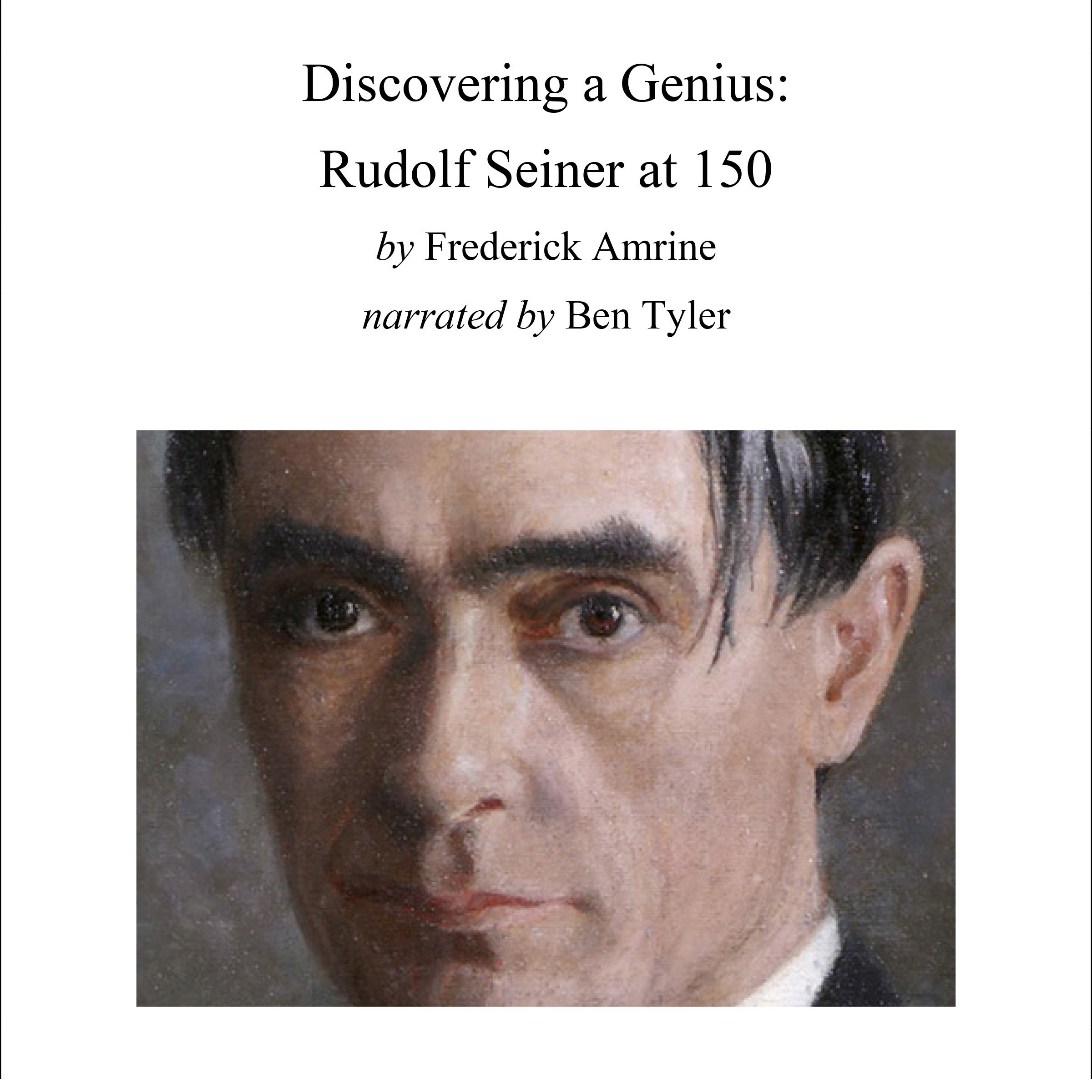Discovering A Genius  Rudolf Steiner At 150