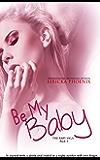 Be My Baby (Jared & Calla) (The Baby Saga Book 3) (English Edition)