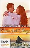 Barefoot Bay: Come Sail Away (Kindle Worlds Novella)