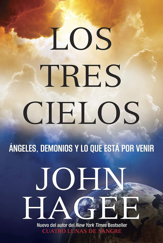Los Tres Cielos: Ángeles, Demonios Y Lo Que Está Por Venir eBook ...