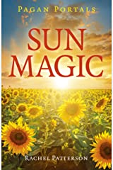 Pagan Portals - Sun Magic: How To Live In Harmony With The Solar Year Paperback