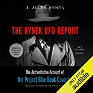 The Hynek UFO Report: The Authoritative Account of the Project Blue Book Cover-Up