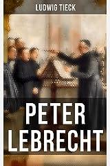 Peter Lebrecht (German Edition) Kindle Edition