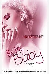 Be My Baby (Jared & Calla) (The Baby Saga Book 3) Kindle Edition