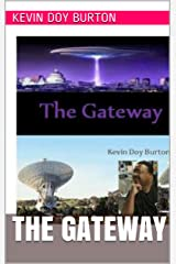 THE GATEWAY Kindle Edition