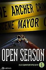 Open Season (Joe Gunther Mysteries Book 1) Kindle Edition