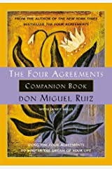The Four Agreements Companion Book: Using the Four Agreements to Master the Dream of Your Life (Toltec Wisdom) Paperback