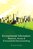 Environmental Information: Research, Access & Environmental DecisionMaking (Coursebook)