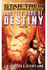 The Left Hand of Destiny Book 1 (Star Trek: Deep Space Nine) Kindle Edition