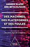 Des machines, des plateformes et des foules