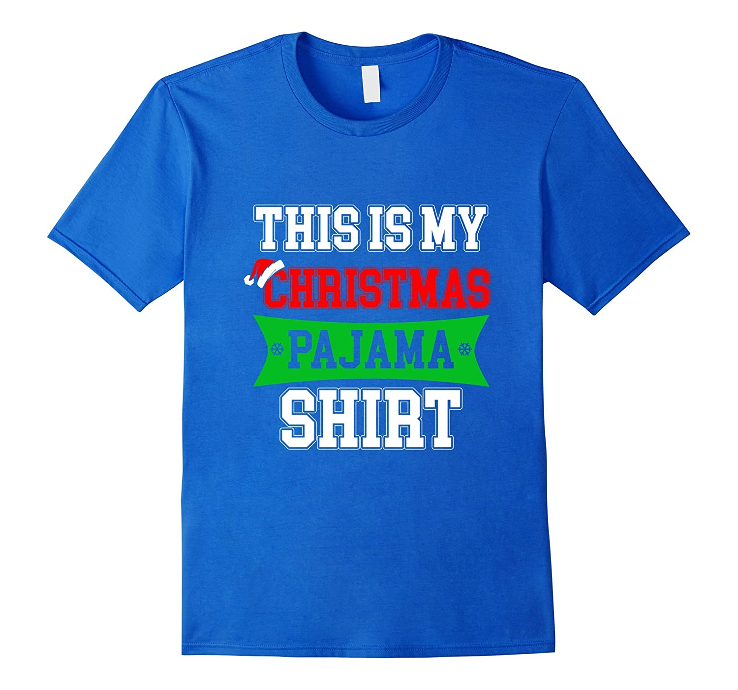 0c597fe973 This is my Christmas Pajama Shirt Funny Christmas gift-ANZ - Anztshirt