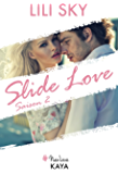 Slide Love Saison 2