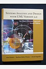 Systems Analysis and Design with UML Version 20 : An Object-Oriented Approach Hardcover