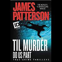 Till Murder Do Us Part (Discovery ID True Crime Book 6)