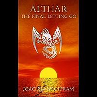 Althar - The Final Letting Go (English Edition)