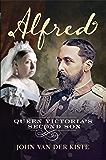 Alfred: Queen Victoria's Second Son (English Edition)