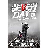Seven Days: A Post Apocalyptic Novel