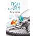 Fish on a Bicycle (Fish Out of Water Book 5)