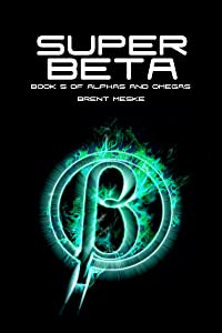 Super Beta: Alphas and Omegas Book 5