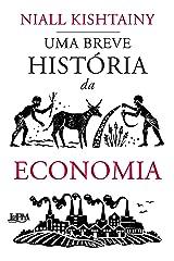 Uma breve história da economia (Portuguese Edition) Kindle Edition