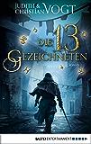 Die dreizehn Gezeichneten: Roman (German Edition)