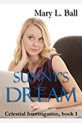 Sunny's Dream (Celestial Investigation Book 1) Kindle Edition