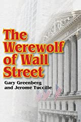 The Werewolf of Wall Street Kindle Edition