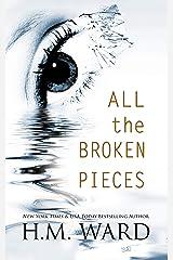 All The Broken Pieces Vol. 1 Kindle Edition
