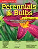 Home Gardener's Perennials & Bulbs: The Complete Guide to Growing 58 Flowers in Your Backyard (Creative Homeowner) Step-by-Step Photos & Information to Design & Maintain Your Garden (Specialist Guide)