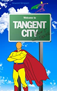 Tangent City – Don't Go There