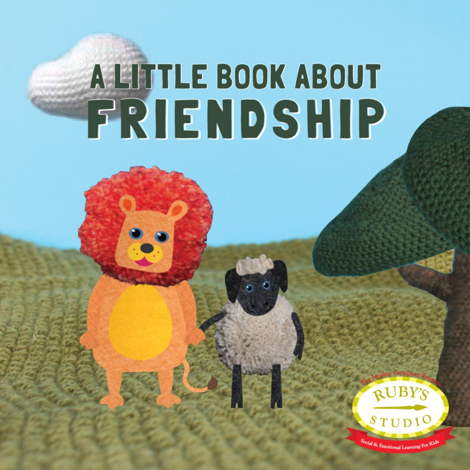 A Little Book About Friendship