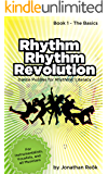 Rhythm Rhythm Revolution - Dance Puzzles for Rhythmic Literacy, Book 1 - The Basics