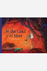 In the Land of Elves Hardcover